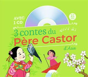 3 contes du Père Castor d'Asie
