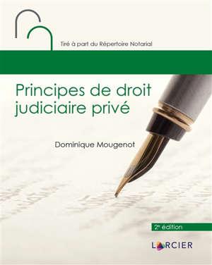 Principes de droit judiciaire privé