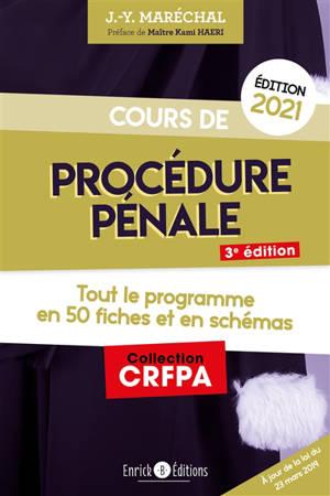 Cours de procédure pénale : tout le programme en 50 fiches et en schémas : 2021
