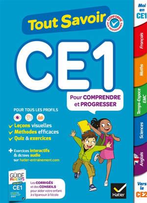Tout savoir CE1 : pour comprendre et progresser