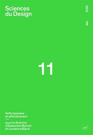 Sciences du design. n° 11, Anthropocène et effondrement