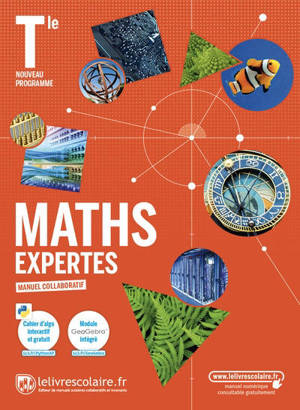 Maths expertes terminale : manuel collaboratif : nouveau programme