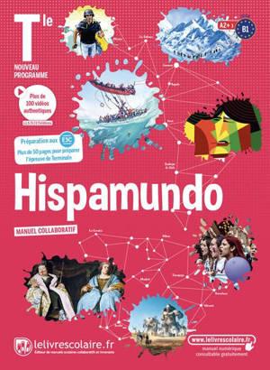 Hispamundo, terminale, A2+-B1 : manuel collaboratif : nouveau programme
