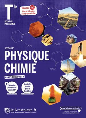 Physique chimie spécialité terminale : manuel collaboratif : nouveau programme