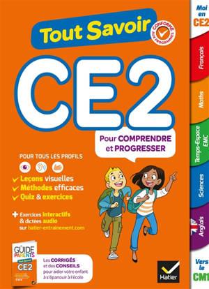 Tout savoir CE2 : pour comprendre et progresser
