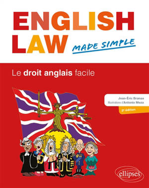 English law, made simple = Le droit anglais facile