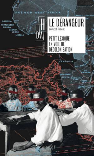 Le dérangeur : petit lexique en voie de décolonisation