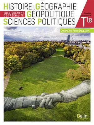 Histoire géographie, géopolitique, sciences politiques terminale, enseignement de spécialité : nouveau programme