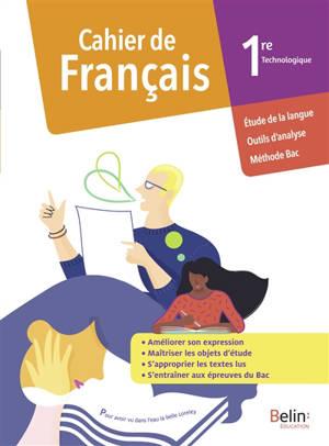 Cahier de français 1re technologique