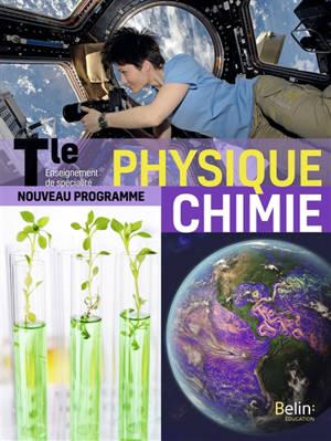 Physique chimie terminale, enseignement de spécialité : nouveau programme : grand format