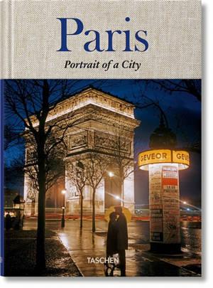 Paris : portrait d'une ville = Paris : portrait of a city = Paris : Porträt einer Stadt