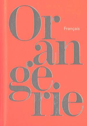 Orangerie : français