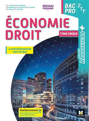 Economie droit bac pro 2de, 1re, terminale : nouveau programme