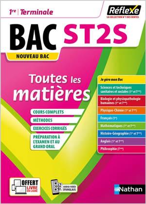 Bac ST2S, 1re, terminale : Sciences et technologies de la santé et du social, toutes les matières en fiches : nouveau bac