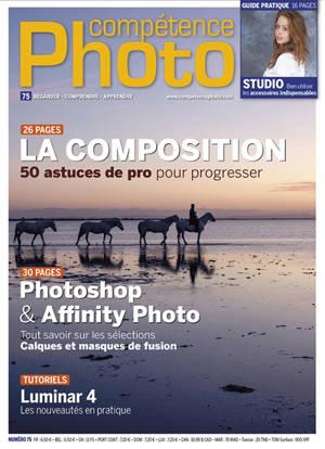 Compétence photo. n° 75, La composition : 50 astuces de pro pour progresser