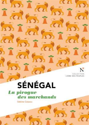 Sénégal : la pirogue des marchands