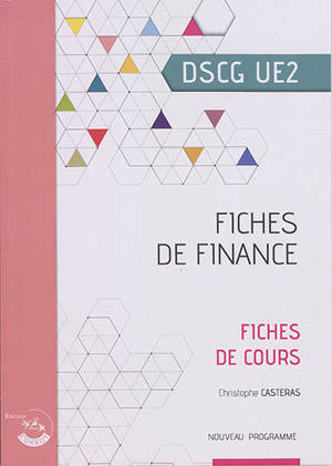 Fiches de finance, DSCG UE2 : fiche de cours : nouveau programme
