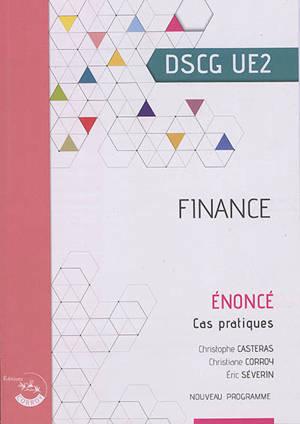 Finance, DSCG UE2 : cas pratiques, énoncé : nouveau programme