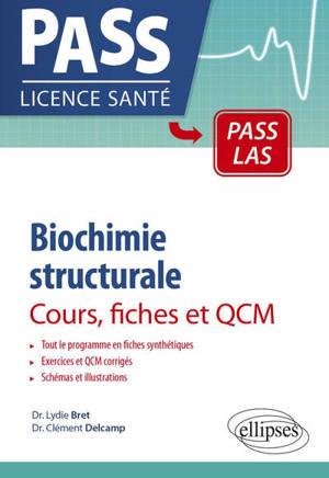 Biochimie structurale : cours, fiches et QCM