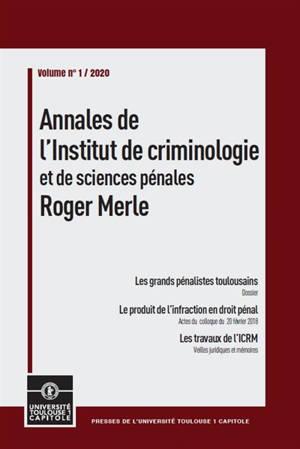Annales de l'Institut de criminologie et de sciences pénales Roger Merle. n° 1 (2020), Les grands pénalistes toulousains