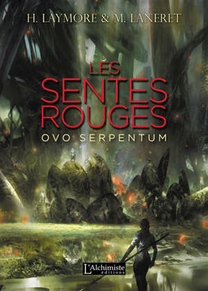Les sentes rouges : ovo serpentum