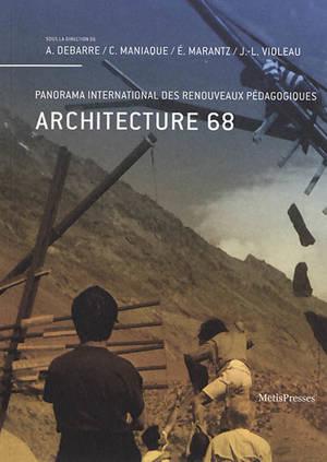 Architecture 68 : panorama international des renouveaux pédagogiques