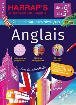 Cahier de vacances anglais Harrap's : de la 6e à la 5e, 11-12 ans