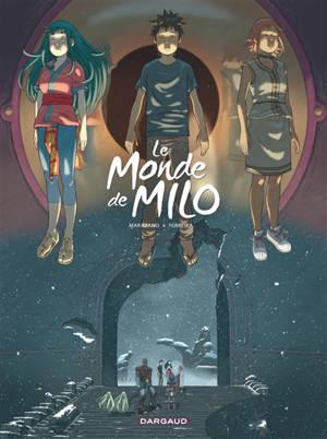 Le monde de Milo. Volume 8
