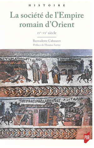 La société de l'Empire romain d'Orient : IVe-VIe siècle