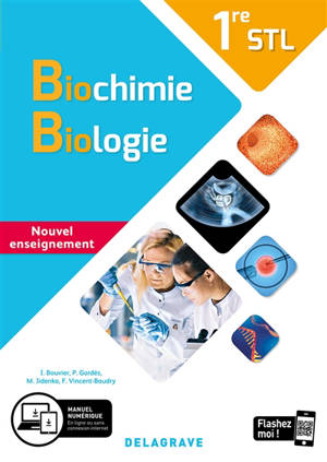 Biochimie, biologie 1re STL : nouvel enseignement