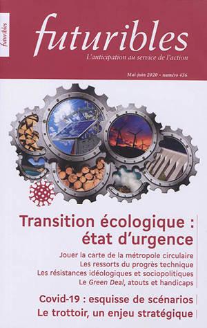 Futuribles. n° 436, Transition écologique : état d'urgence