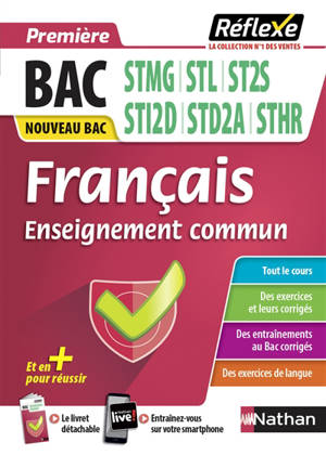 Français, enseignement commun première, bac STMG, STL, ST2S, STI2D, STD2A, STHR : nouveau bac