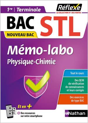 Mémo-labo physique chimie 1re, terminale bac STL : nouveau bac