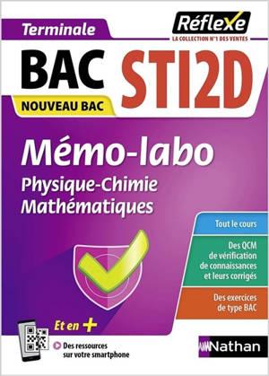 Mémo-labo physique chimie, mathématiques, enseignement de spécialité terminale, bac STI2D : nouveau bac