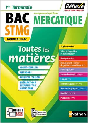 Mercatique 1re, terminale, bac STMG, enseignement spécifique : toutes les matières : nouveau bac