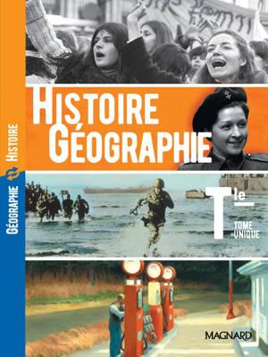 Histoire géographie terminale : tome unique