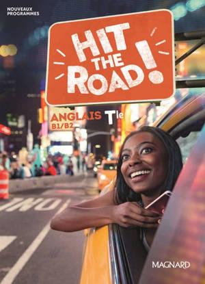 Hit the road ! anglais terminale, B1-B2 : nouveaux programmes