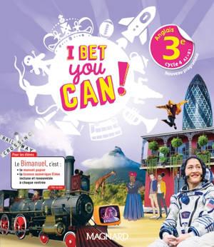 I bet you can ! anglais 3e, cycle 4, A2-B1 : nouveaux programmes