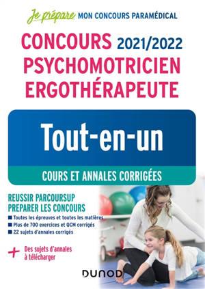 Psychomotricien ergothérapeute : tout-en-un, cours et annales corrigées : concours 2021-2022