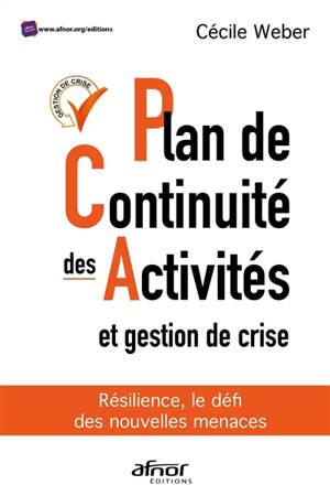 Résilience, le défi des nouvelles menaces : plan de continuité d'activité augmenté