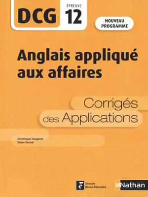 Anglais appliqué aux affaires, DCG, épreuve 12 : corrigés des applications : 2020