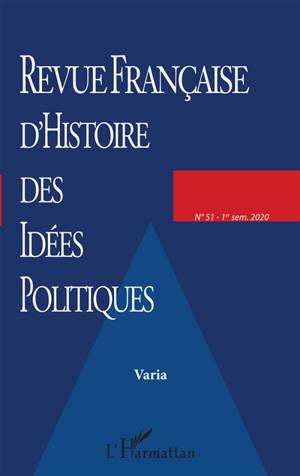 Revue française d'histoire des idées politiques. n° 51