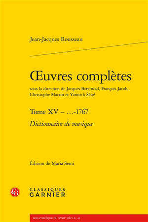 Oeuvres complètes. Volume 15, 1767, Dictionnaire de musique