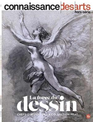La force du dessin : chefs-d'oeuvre de la collection Prat