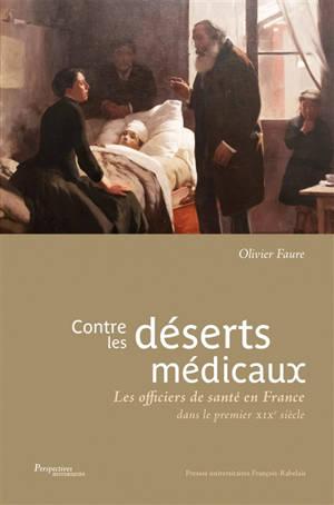 Contre les déserts médicaux : les officiers de santé en France (première moitié du XIXe siècle)