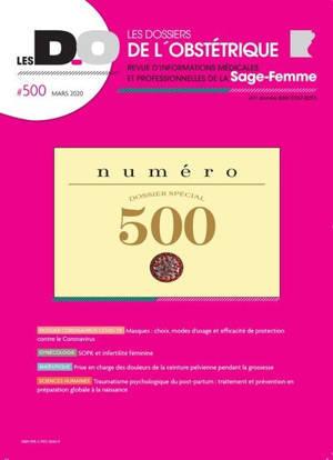 Dossiers de l'obstétrique (Les). n° 500, Dossier spécial coronavirus Covid-19