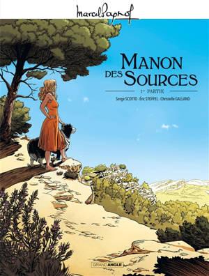 Manon des sources. Volume 1