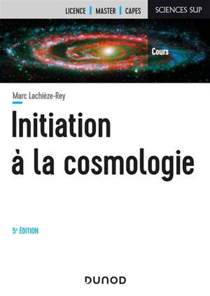 Initiation à la cosmologie