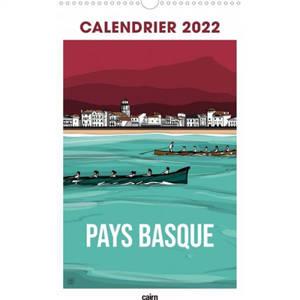 Pays basque : calendrier 2021 = Euskal Herria : 2021eko egutegia