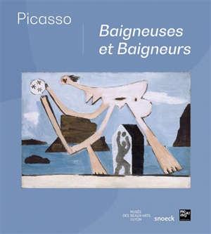 Picasso : baigneuses et baigneurs : exposition, Lyon, Musée des beaux-arts, du 15 juillet 2020 au 3 janvier 2021